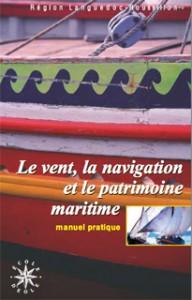 Le vent, la navigation et le patrimoine maritime